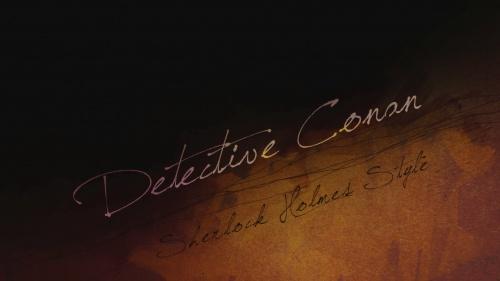Detective Conan – Sherlock Holmes Credits Style