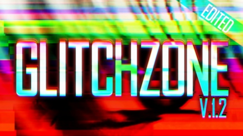 GlitchZone v.1.2